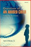 Questions of an Abused Child, Ivan Muise Sr, 0595380190