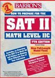 How to Prepare for SAT II Math Level II C, Howard P. Dodge and Richard Ku, 0764120190