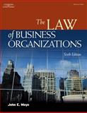 The Law of Business Organizations, Moye, John E., 1401820190