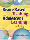 Brain-Based Teaching with Adolescent Learning in Mind, Crawford, Glenda Beamon, 1412950198