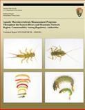 Aquatic Macroinvertebrate Bioassessment Programs Throughout the Eastern Rivers and Mountains Network Region: Commonalities among Regulatory Authorities, National Park National Park Service, 1491230193