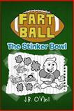 Fart Ball, J. B. O'Neil, 1492220191