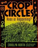 Crop Circles, Carolyn North, 1579510191