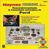 Reacondicionamiento la Transmision Automatica de Ford, Haynes Manuals Editors, 1620920190