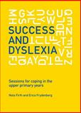 Success and Dyslexia, Nola Firth and Erica Frydenberg, 1742860192