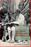 Von Kafern, Markten und Menschen : Kolonialismus und Wissen in der Moderne, Habermas, Rebekka, 3525300190