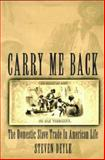 Carry Me Back, Steven Deyle, 0195310195
