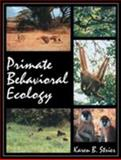 Primate Behavioral Ecology, Strier, Karen B., 0205200192