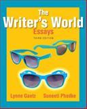 The Writer's World : Essays, Gaetz, Lynne and Phadke, Suneeti, 032196019X