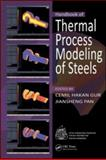 Handbook of Thermal Process Modeling of Steels, Gür, Cemil Hakan and Pan, Jiansheng, 0849350190