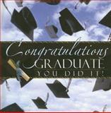Congratulations Graduate You Did It!, , 1403720193