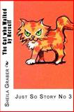 The Cat Who Walked by Herself, Sheila Graber, 1492140198