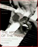 The Art of the Piano : Its Performers, Literature and Recordings, Dubal, David, 0156000199