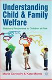 Understanding Child and Family Welfare 9780230250192