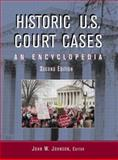 Historic U. S. Court Cases : An Encyclopedia, , 0415930197