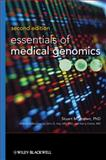 Essentials of Medical Genomics, Brown, Stuart M. and Ostrer, Harry, 0470140194