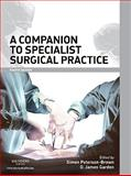 Companion to Specialist Surgical Practice, Paterson-Brown, Simon and Garden, O. James, 0702030198