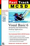 MCSD Fast Track : Visual Basic 6, Exam 70-176, Sharkey, Kent and Bryant, Lyle A., 0735700192