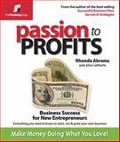 Passion to Profits 1st Edition