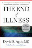 The End of Illness, David B. Agus, 145161019X