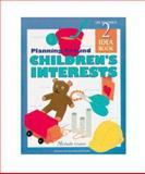 Plannig Around Children's Interests, Graves, Michelle, 1573790192