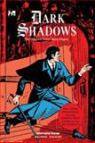 Dark Shadows: the Original Series Story Digest, D. J. Arneson, 1613450192