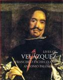 Lives of Velazquez, Antonio Palomino and Francisco Pacheco, 184368019X