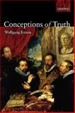 Conceptions of Truth, Künne, Wolfgang, 0199280193