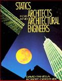 Statics for Architects and Archtectural Engineers, Fanella, David A. and Gerstner, Robert W., 047129019X