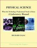 Physical Science : What the Technology Professional Needs to Know, Zajac, Richard, 0471360198