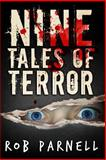 Nine Tales of Terror, Rob Parnell, 1492740195