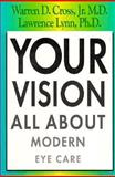 Your Vision, Warren D. Cross and Lawrence Lynn, 157101019X