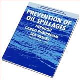 Prevention of Oil Spillages Through Cargo Pumproom Sea Valves, IPC Staff and OCIMF Staff, 1856090191