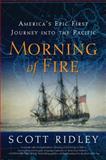 Morning of Fire, Scott Ridley, 0061700193