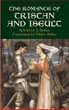 The Romance of Tristan and Iseult, , 0486440192