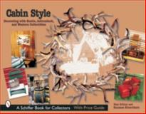 Cabin Style, Dian Zillner and Suzanne Silverthorn, 076432019X