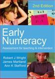 Early Numeracy : Assessment for Teaching and Intervention, Wright, Robert J. and Stafford, Ann K., 1412910196