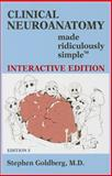 Clinical Neuroanatomy Made Ridiculously Simple, Goldberg, Stephen, 1935660195
