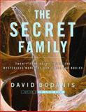 The Secret Family, David Bodanis, 0684810190