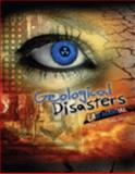 Geological Disasters Lab Manual, Schiesser, Roy A., 0757550193