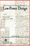 IEEE Alessandro Voita Memorial Workshop on Low-Power Design : Proceedings: March 4-5, 1999, Como, Italy, Italy) IEEE Alessandro Volta Memorial Workshop on Low-Power Design (1999 : Como, Vincenzo Piuri, 0769500196