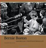 Bernie Boston : American Photojournalist, Mulligan, Therese, 1933360194