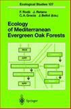 Ecology of Mediterranean Evergreen Oak Forests, , 3540650199