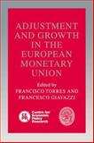 Adjustment and Growth in the European Monetary Union, , 052144019X