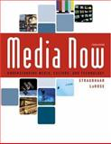 Media Now : Understanding Media, Culture, and Technology, Straubhaar, Joseph and LaRose, Robert, 0534620191