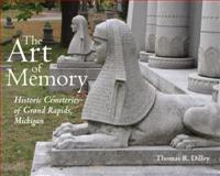 The Art of Memory, Thomas R. Dilley, 0814340199