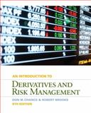 Introduction to Derivatives and Risk Management (with Stock-Trak Coupon), Chance, Don M. and Brooks, Roberts, 1133190197