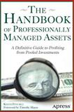 The Handbook of Professionally Managed Assets, Keith R. Fevurly, 143026019X