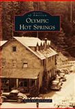 Olympic Hot Springs, Teresa Schoeffel-Lingvall, 1467130192