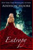 Entropy (the Countenance Trilogy 3), Moore, Addison, 1624300197